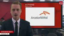 Bourse - Action Arcelor Mittal, profite de la hausse des cours de l'acier - IG 08.08.2017