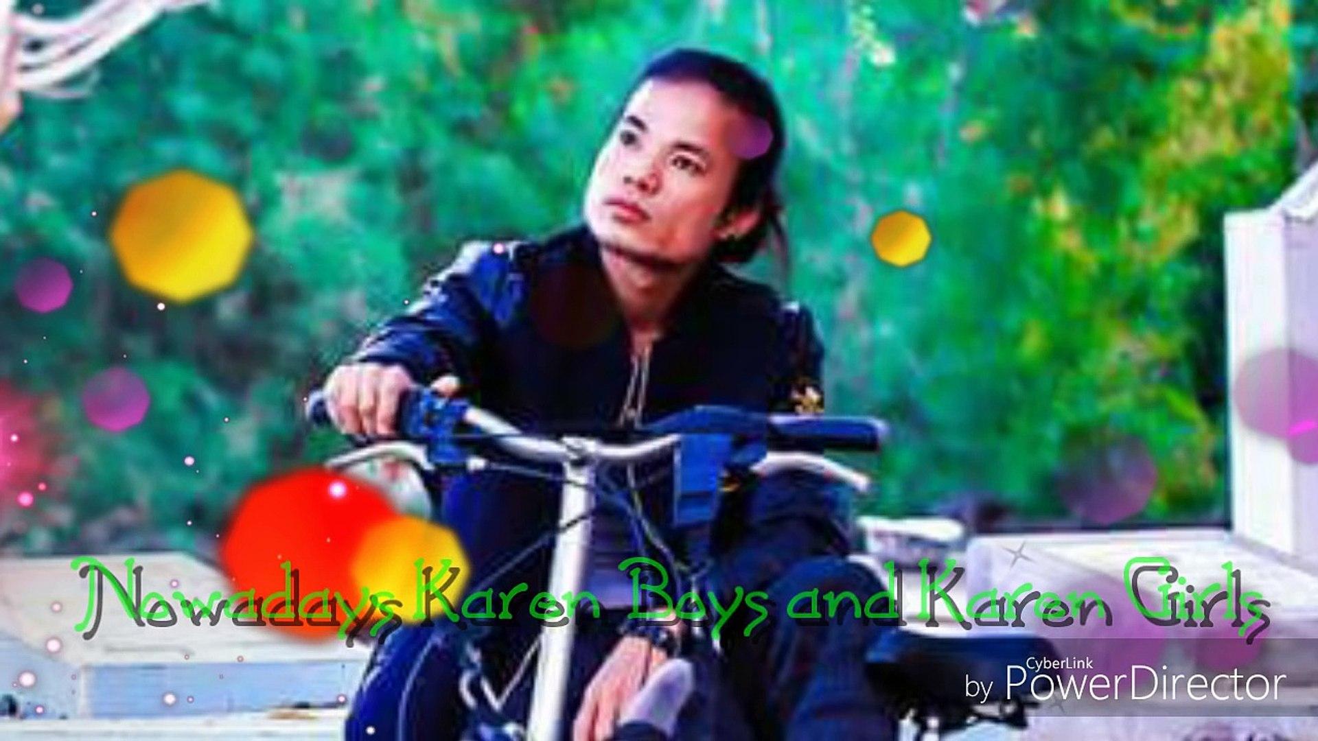 Karen New Song 2017 Nowadays Karen Boys and Karen Girls by Saw Black and Talweh