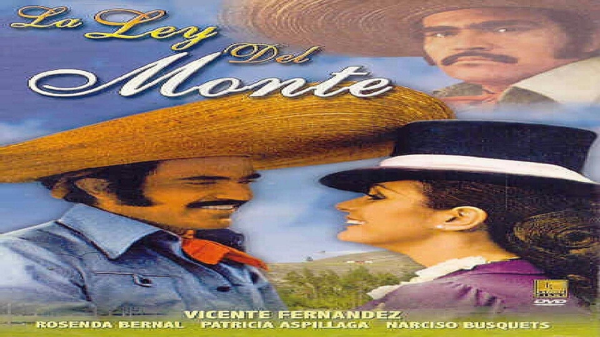 La Ley Del Monte Vicente Fernandez Pelicula Parte 1 2 Vídeo Dailymotion