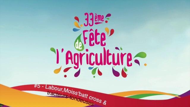 FêteAgri2017 : Moiss'batt cross - labour - tracteurs tondeuses