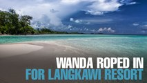 NEWS  Cenang & Wanda to build Wanda Realm Resort Langkawi