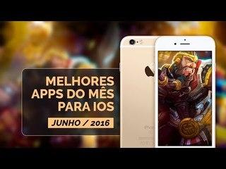 Melhores apps do mês para iOS - Junho/2016
