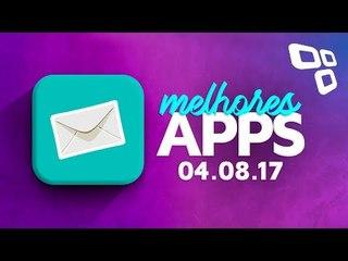 Melhores Apps da Semana para Android e iOS (04/08/2017) - TecMundo