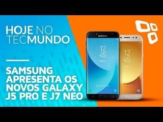 Samsung apresenta os novos Galaxy J5 Pro e J7 Neo - Hoje no TecMundo