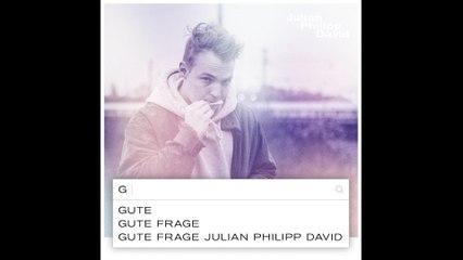 Julian Philipp David - Gute Frage