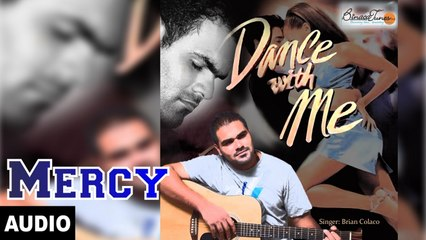 Brian Colaco - Mercy - Dance with Me