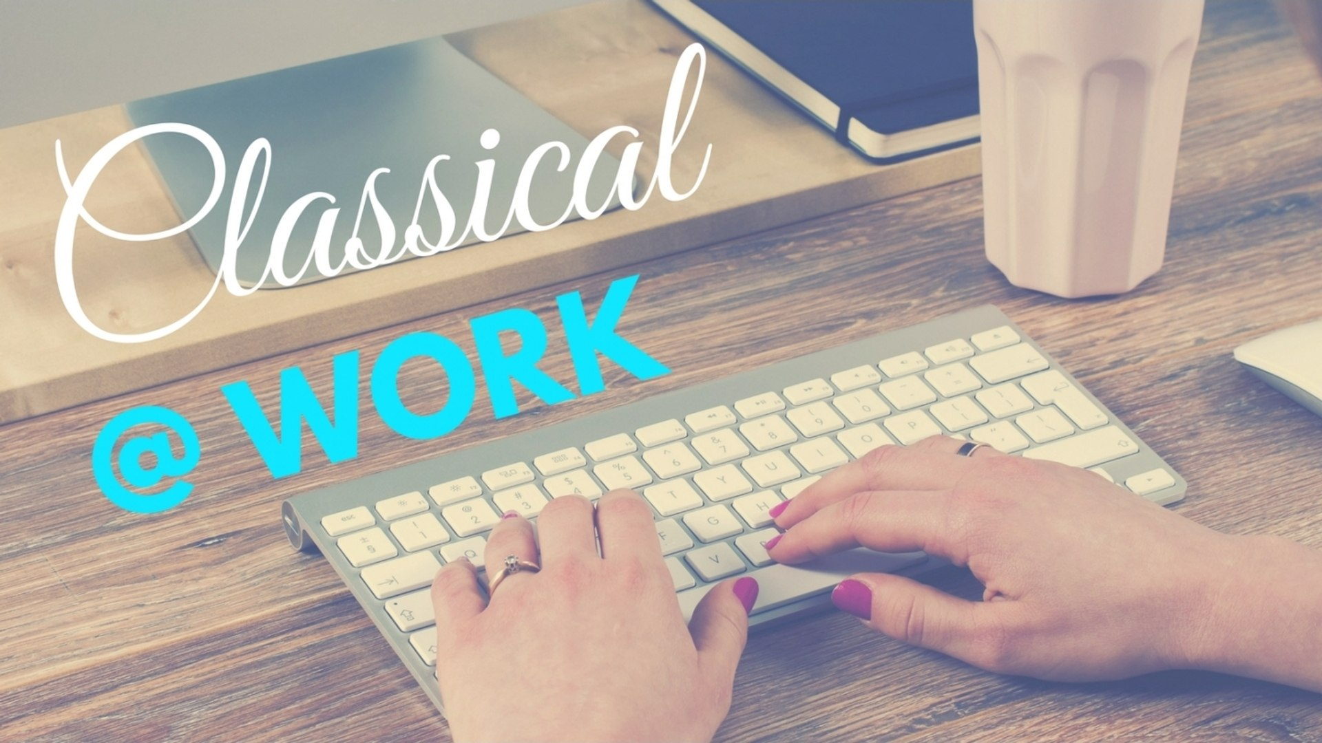 Classical at Work