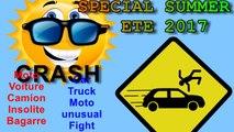 Spécial Crash été 2017 n°1 - Motos - Camions - Voitures - Insolites - Bagarres ...