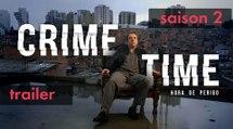CRIME TIME | Trailer - Saison 2 | STUDIO+