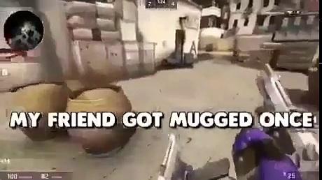 I got mugged once funny