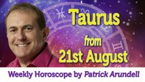 Taurus Weekly Horoscope from 21st August - 28th August 2017