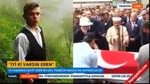 15 yaşındaki şehit Eren Bülbül'ün cenaze töreni ve cenaze namazı!