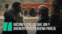 Razones por las que Jon y Daenerys hacen buena pareja