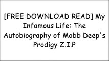 "[qwkdX.F.R.E.E D.O.W.N.L.O.A.D] My Infamous Life: The Autobiography of Mobb Deep's Prodigy by Albert ""Prodigy"" JohnsonProdigy Of Mobb Deep [Z.I.P]"