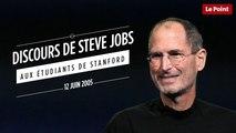 Extrait du discours de Steve Jobs aux étudiants de Stanford