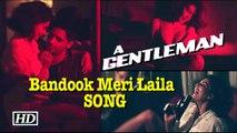 HOT ROMANCE   Sidharth-Jacqueline TEASE in 'Bandook Meri Laila'