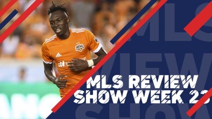Houston head to the top out West | MLS Review Show, Week 23