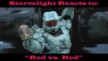 Stormlight Reacts to: Red vs. Blue Season 15 Episode 19 - Red vs Red