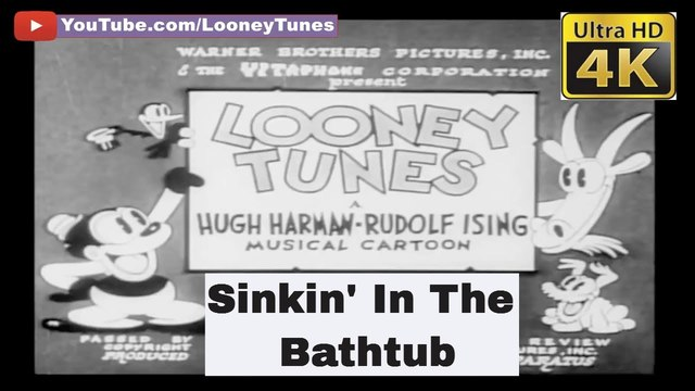 Looney Tunes - Sinkin' In The Bathtub (April 1930) - The Very First Looney Tunes And Warner Bros. Cartoon - 4K UHD