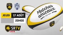 Match de Préparation : Stade Rochelais / Agen en live !