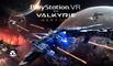 EVE VALKYRIE: WARZONE I VR Game Trailer I PSVR + HTC VIVE + OCULUS RIFT 2017