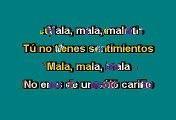 Grupo Cañaveral -  Mala, mala, mala (Karaoke)
