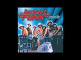 Instant Funk - Greatest Hits - The Funk Is On