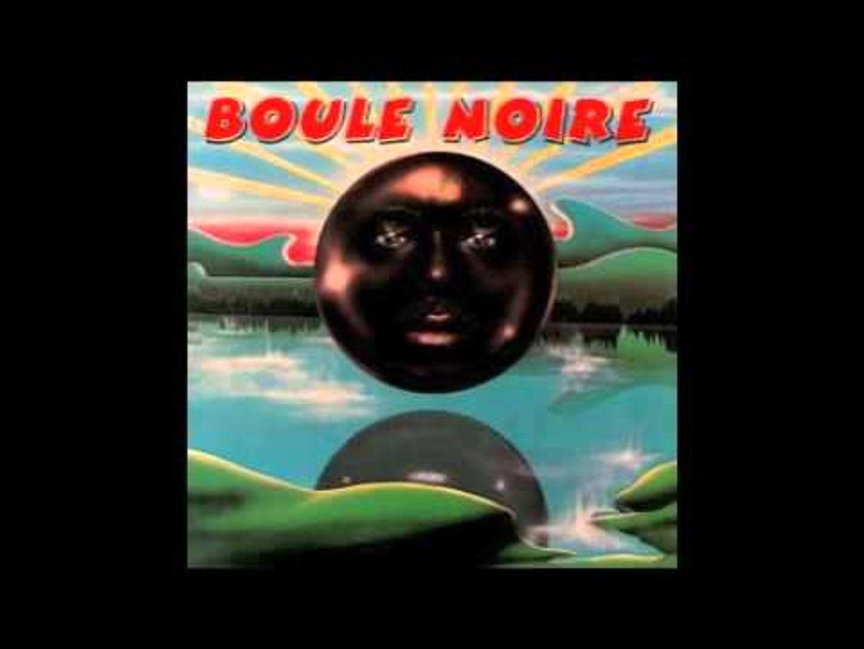 Boule Noire - La Balance Qui Balance