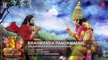 Brahmanda Pandamadhil Full Song - Akilandakodi Brahmandanayagan - Nagarjuna, Anushka Shetty, Pragya