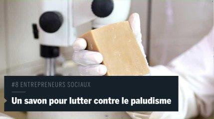#8 Entrepreneurs sociaux : Un Burundais invente un savon répulsif contre les moustiques porteurs du paludisme