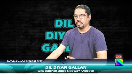DIL DIYAN GALLAN   Live with ROWDY FAROOQI Episode 7