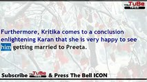 Kundali Bhagya,18th AUg 2017 News, Preeta gets,fixed,for both,Rishabh and,Karan