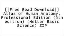 [PADRV.F.r.e.e D.o.w.n.l.o.a.d R.e.a.d] Atlas of Human Anatomy, Professional Edition (5th edition) (Netter Basic Science) by Frank H. Netter MDAndrew BielWilliam D. Bandy PhD  PT  SCS  ATCDonald A. Neumann [Z.I.P]