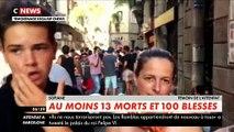 Attentat en Espagne: Le témoignage de Français qui étaient sur les Ramblas au moment de l'attaque à la voiture bélier