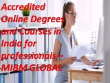 Accredited Online Degrees and Courses in India for professional's business division.