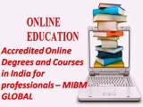 Accredited Online Degrees and Courses in India for professionals India