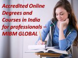 Contact Accredited Online Degrees and Courses in India for professionals