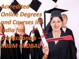 Really Accredited Online Degrees and Courses in India for professionals