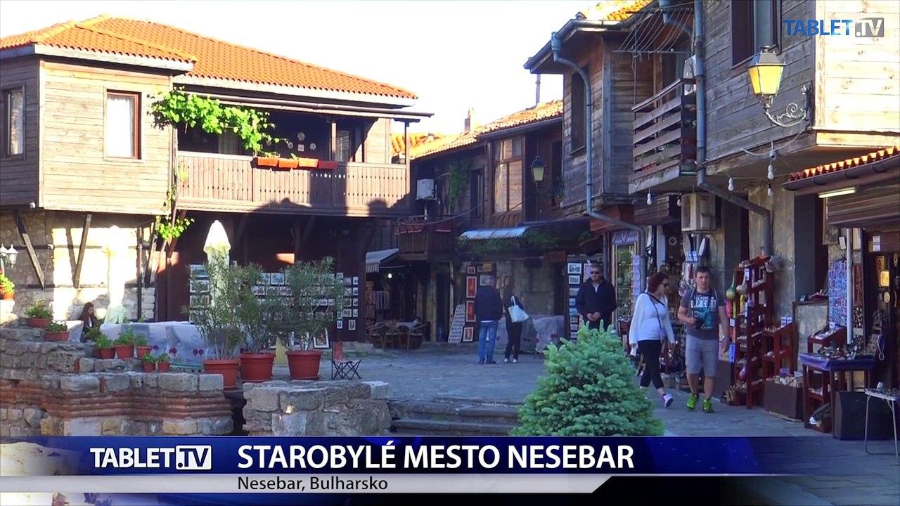 Starobylé mesto Nesebar patrí k najnavštevovanejším pamiatkam Bulharska
