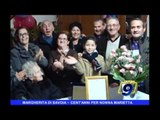 MARGHERITA DI SAVOIA | Cent'anni per nonna Marietta