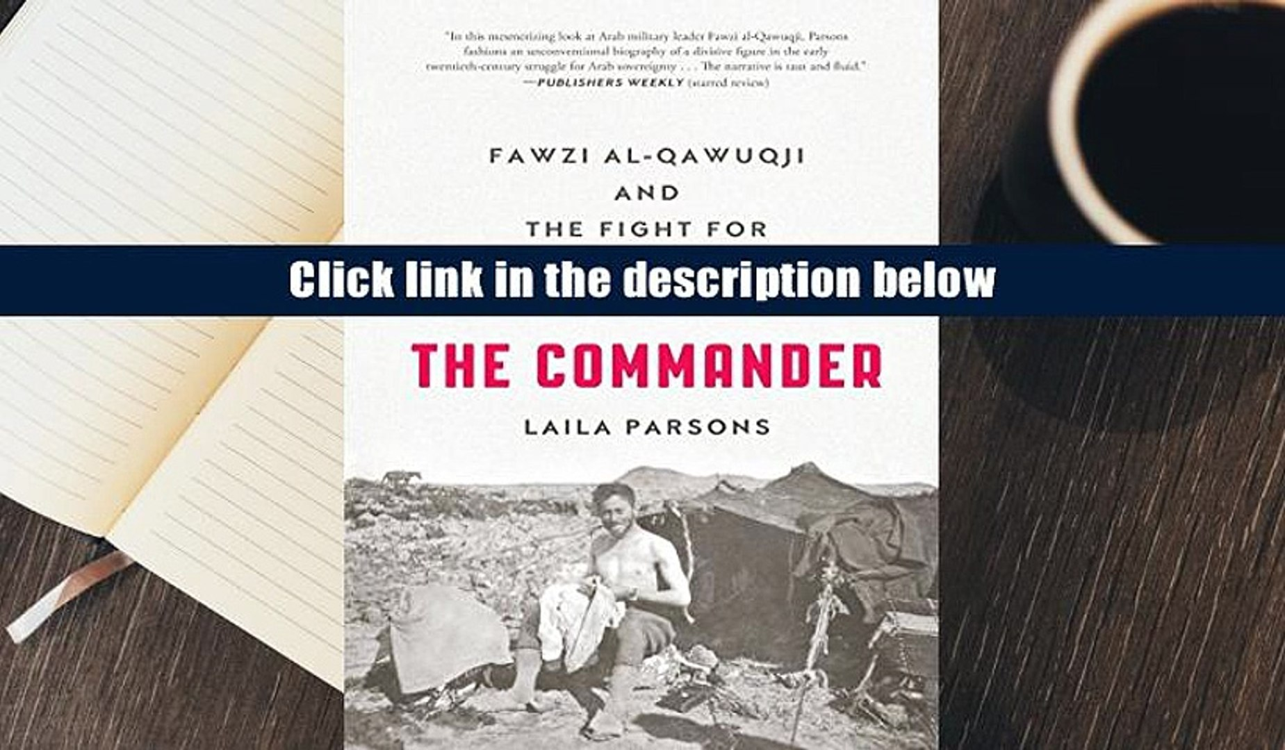 Download [PDF]  The Commander: Fawzi al-Qawuqji and the Fight for Arab Independence 1914-1948
