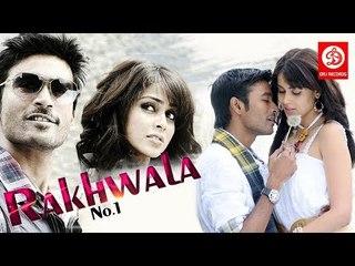 RAKHWALA NO 1     2017 New full Hindi Dubbed Movie    Dhanush ,Genelia