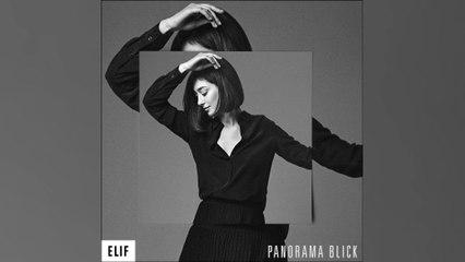 Elif - Panoramablick
