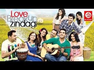 Love Breakups Zindagi Full Movie | Hindi Movies 2017 Full Movie | Hindi Movies | Bollywood Movies