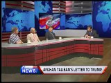 Programme: VIEWS ON NEWS.. Topic...AFGHAN TALIBANS LETTER TO TRUMP