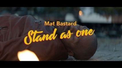 Mat Bastard - Stand As One