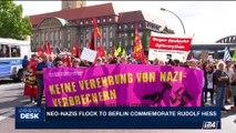 i24NEWS DESK | Neo-nazis flock to Berlin commemorate Rudolf Hess | Saturday, August 19th 2017