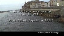 Un village empoisonné par la CIA - Pont-Saint-Esprit 1951  bY ZapMan69