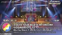 【大阪公演ダイジェスト】アイドルマスター ミリオンライブ! 3rdLIVE TOUR BELIEVE MY DREAM!! LIVE BD ダイジェスト