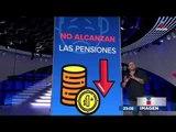 El sistema de pensiones ya colapsó | Noticias con Ciro Gómez Leyva